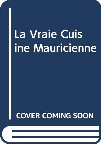 9789990300802: La Vraie Cuisine Mauricienne