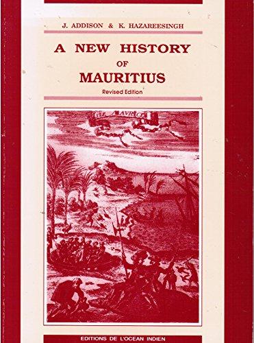 A new history of Mauritius: Addison, John
