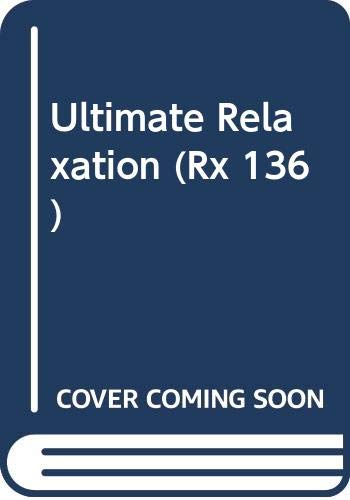 9789990311266: Ultimate Relaxation (Rx 136)