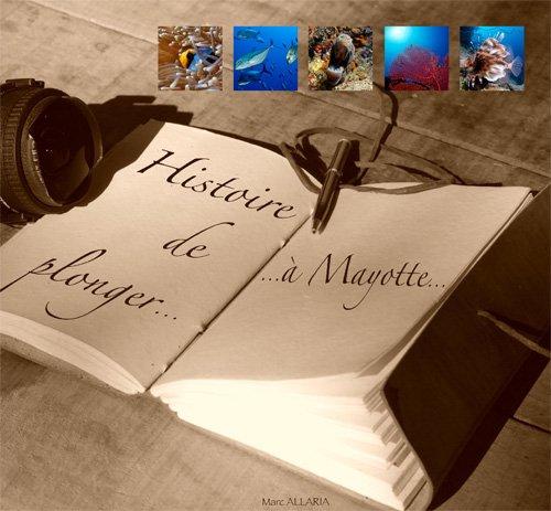 9789990336382: HISTOIRE DE PLONGER A MAYOTTE