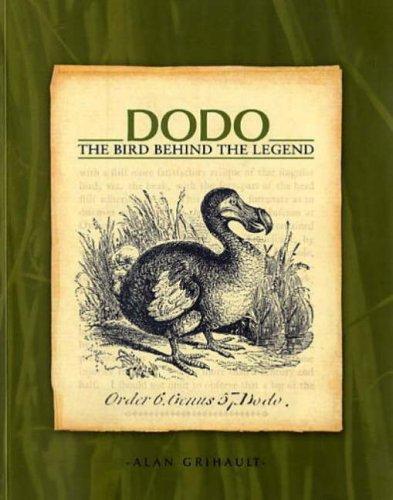 9789990338157: Dodo: The Bird Behind the Legend