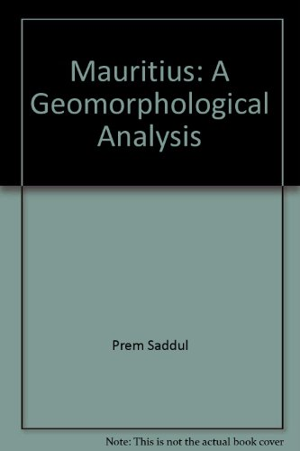 9789990339338: Mauritius: A geomorphological analysis (Geography of Mauritius series)