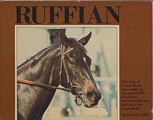 9789990349511: Ruffian, Queen of the Fillies