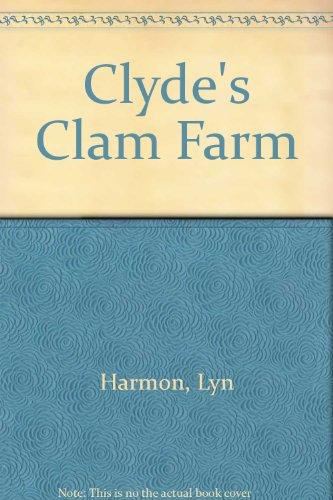 9789990369991: Clyde's Clam Farm