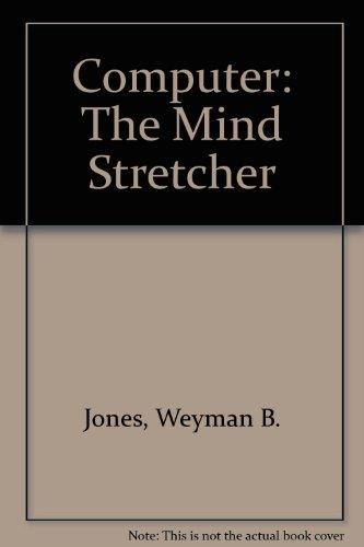 9789990371307: Computer: The Mind Stretcher
