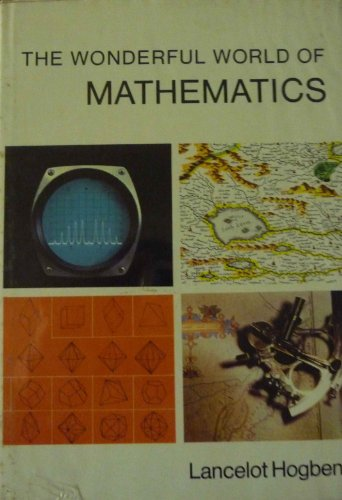 The Wonderful World of Mathematics: Lancelot Hogben