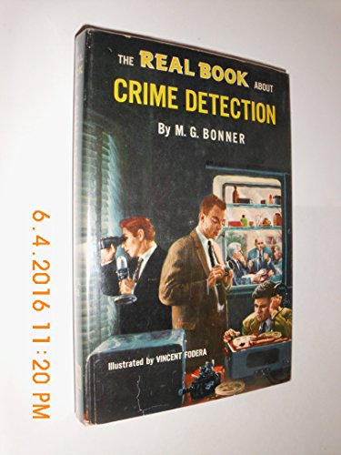 9789990371819: The Real Book About Crime Detection (Real Book Series, 53)