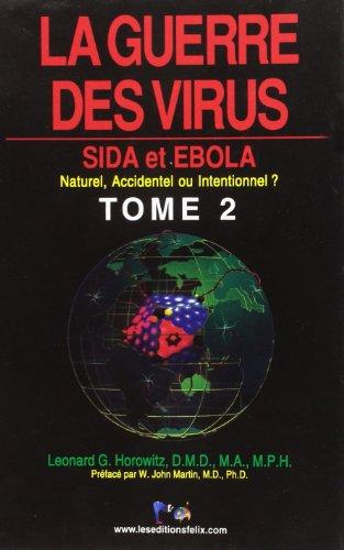 GUERRE DES VIRUS -LA- T2 SIDA ET EBOLA: HOROWITZ LEONARD