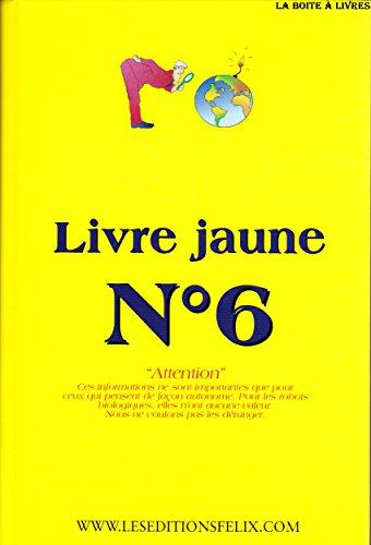 9789990375046: Livre jaune n° 6