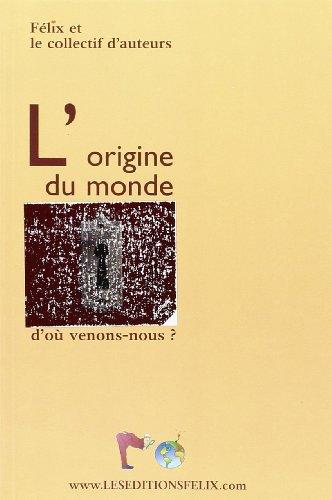 9789990375114: Origine (l'), du Monde