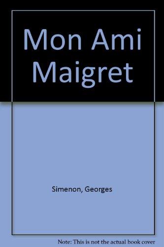 9789990385847: Mon Ami Maigret