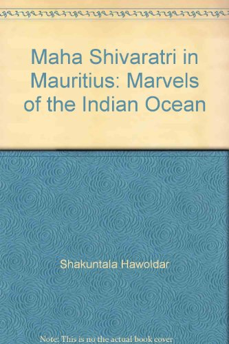 9789990395952: Maha Shivaratri in Mauritius: Marvels of the Indian Ocean