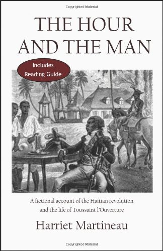 9789990411676: The Hour and the Man: A Fictional Account of the Haitian Revolution and the Life of Toussaint L'Ouverture