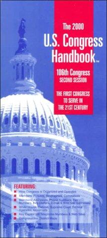 The 2000 U.S. Congress Handbook: 106th Congress