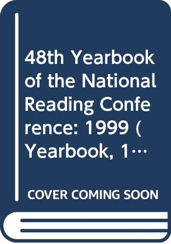 9789990471557: 48th Yearbook of the National Reading Conference: 1999 (Yearbook, 1999)
