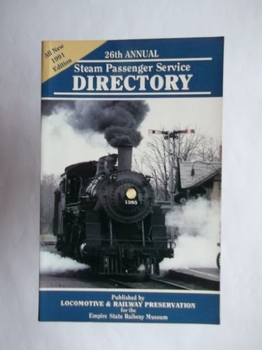 1991 Steam Passenger Service Directory (26th Annual): Giroux, Michelle