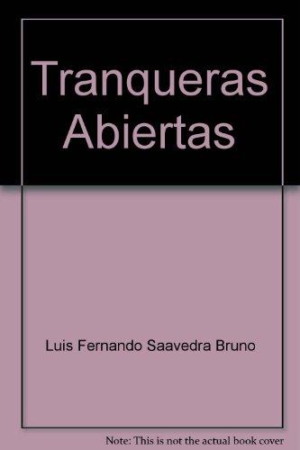 9789990501728: Tranqueras Abiertas
