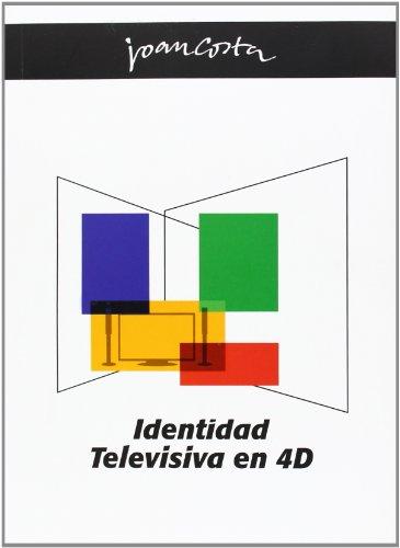 9789990508062: Identidad Televisiva En 4d