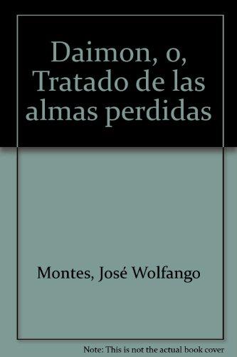 9789990521856: Daimon, o, Tratado de las almas perdidas (Spanish Edition)