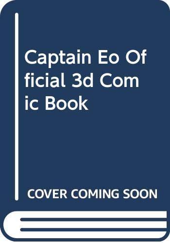 9789990534566: Captain Eo Official 3d Comic Book