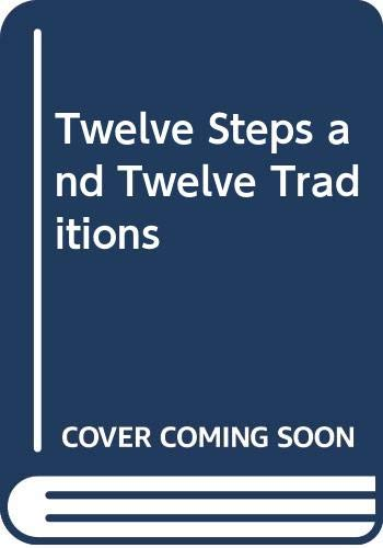 9789990534825: Twelve Steps and Twelve Traditions