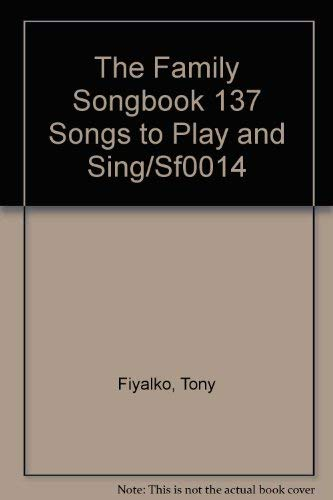9789990546361: The Family Songbook 137 Songs to Play and Sing/Sf0014