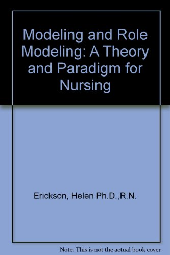 9789990560893: Modeling and Role Modeling: A Theory and Paradigm for Nursing