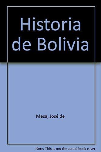 Historia De Bolivia: Jose de Mesa,
