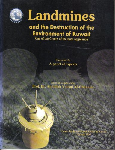 9789990632194: al-Alghām al-arḍīyah wa-tadmīr al-bī'ah al-Kuwaytīyah: Iḥdá jarā'im al-ʻudwān al-ʻIrāqī (Arabic Edition)