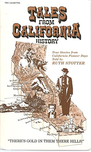 Tales from California History: Stotter, Ruth