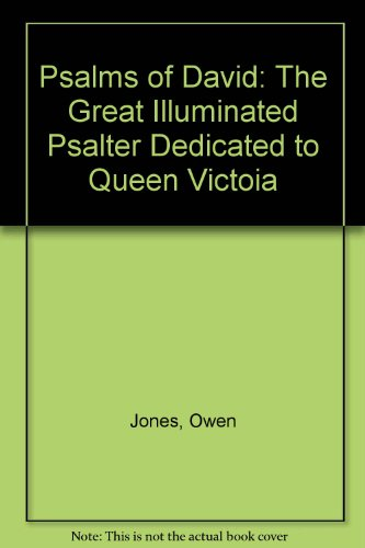 Psalms of David: A Faithful Reproduction of the Original 1885 Edition - The Great Illuminated ...