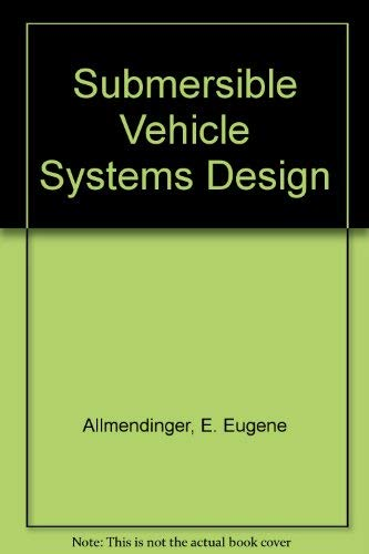 Submersible Vehicle Systems Design
