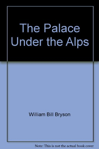 9789990810448: The Palace Under the Alps
