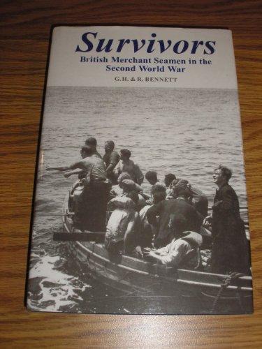 9789990810585: Survivors: British Merchant Seamen in the Second World War