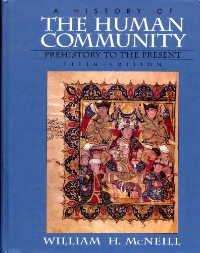 9789990811025: A History of the Human Community: Prehistory to the Present