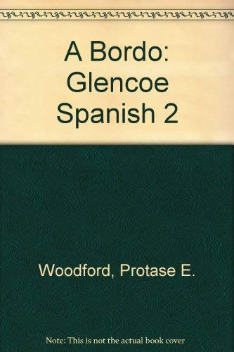 9789990811360: A Bordo: Glencoe Spanish 2