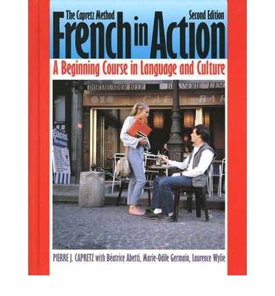 9789990812510: French in Action: A Beginning Course in Language and Culture the Capretz Method