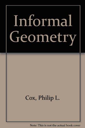 9789990814804: Informal Geometry