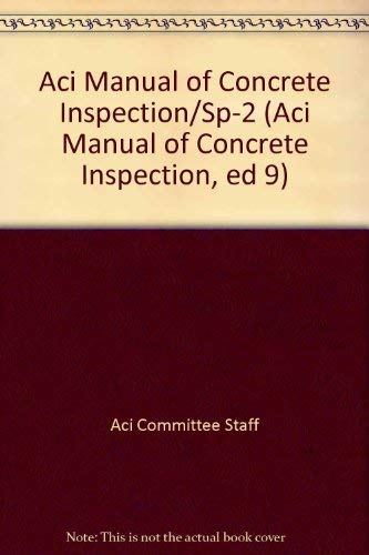 9789990817010: Aci Manual of Concrete Inspection/Sp-2 (Aci Manual of Concrete Inspection, ed 9)