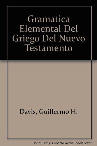 9789990819298: Gramatica Elemental Del Griego Del Nuevo Testamento