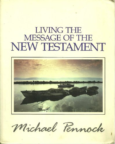 9789990819830: Living the Message of the New Testament (Friendship in the Lord)
