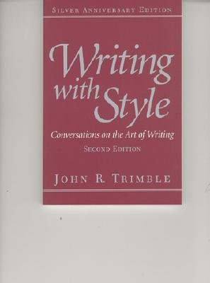 9789990821840: Writing With Style: Conversations on the Art of Writing