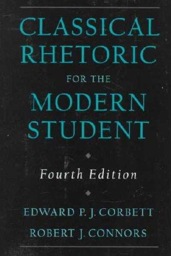 9789990822601: Classical Rhetoric for the Modern Student