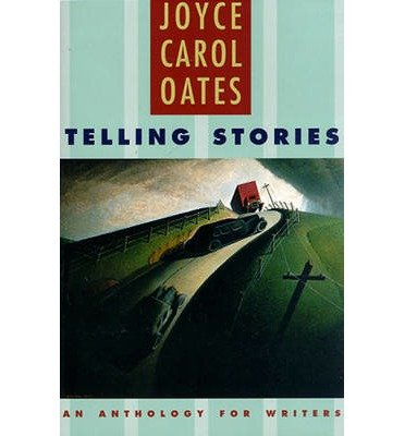 9789990823981: Telling Stories: An Anthology for Writers