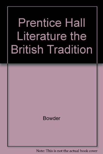 9789990825091: Prentice Hall Literature the British Tradition