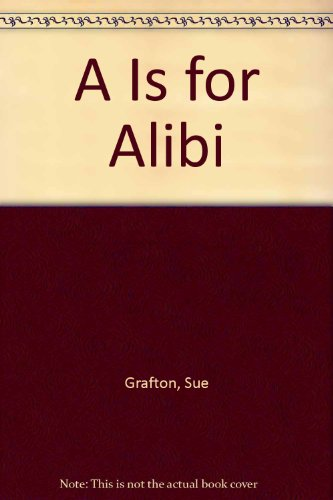 9789990833867: A Is for Alibi