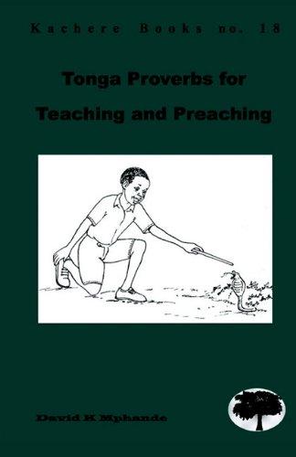 9789990876109: Tonga Proverbs for Teaching and Preaching (Kachere Books)