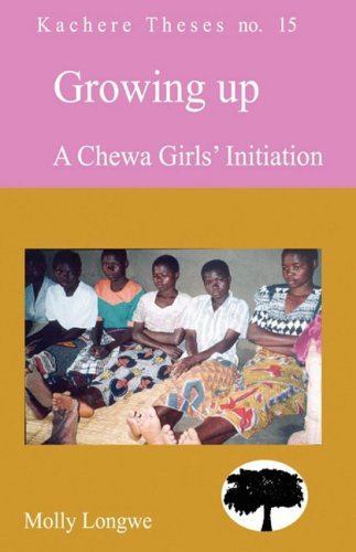 9789990887044: Growing Up. A Chewa Girls Initiation