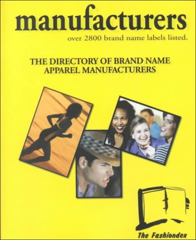 9789990893663: Manufacturers 2000: The Directory of Brand Name Apparel Manufacturers: Over 2800 Brand Name Labels Listed