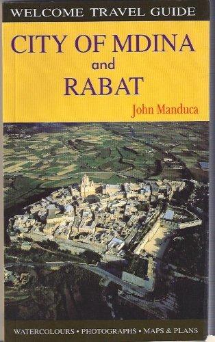 City of Mdina and Rabat (Welcome Travel: Manduca, John Borg
